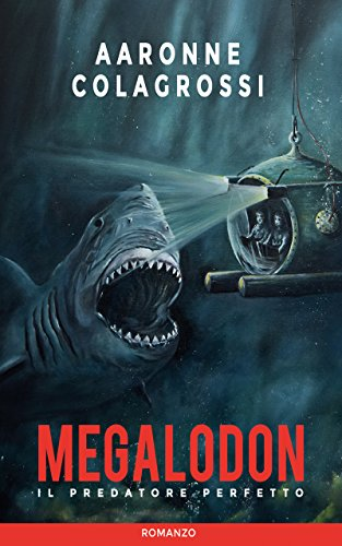 Megalodon the Perfect Predator  (Italian book)