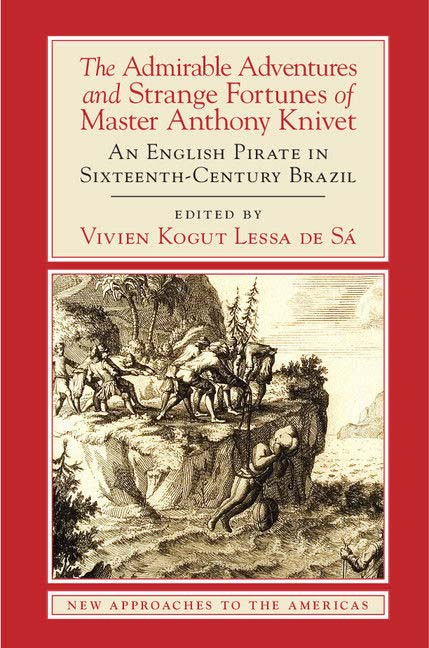 (The Admirable Adventures and Strange Fortunes of Master Anthony Knivet)