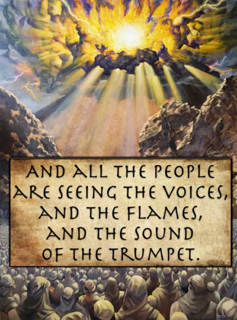 And all the people are seeing the voices, and the flames, and the sound of the trumpet. (Exodus 20:18 - Young's Literal Translation). (Author Provided)