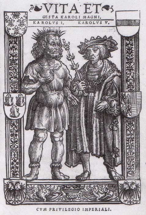 Charlemagne and Charles V from Vita et gesta Karoli Magni, Cologne 1521.