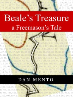 Cover of 'Beale's Treasure a Freemason's Tale' by Dan Mento. (Author provided)