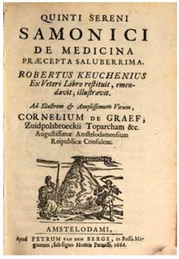 De Medicina Praecepta Saluberrima, by Quintus Serenus Sammonicus, 1662.