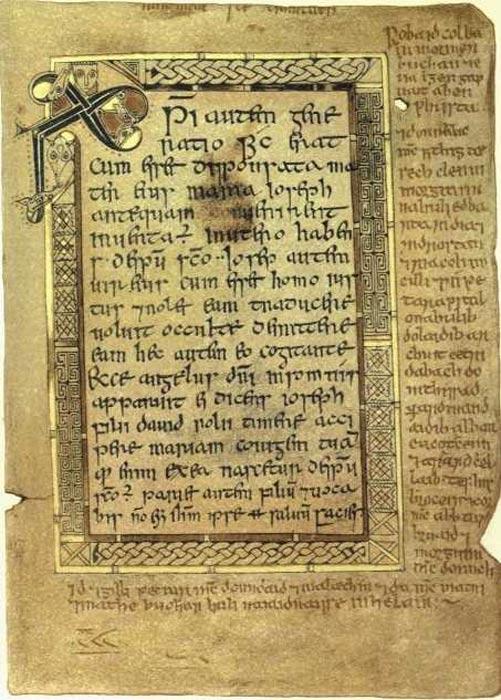 Folio 5r contains the text of the Gospel of Matthew from 1:18 through 1:21. Note the Chi Rho monogram in the upper left corner. The margins contain Gaelic text.