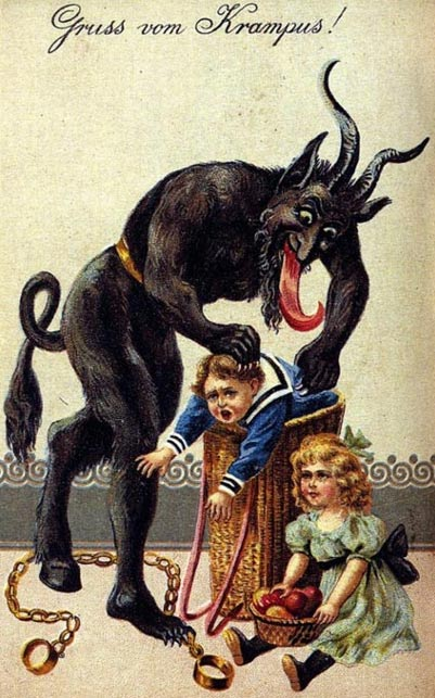 Krampus, companion to Saint Nicholas, was a supernatural creature that stole away 'naughty' children.