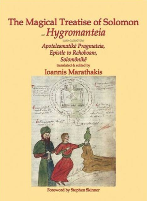 The Magical Treatise of Solomon, or Hygromanteia by Ioannis Marathakis. (Amazon)