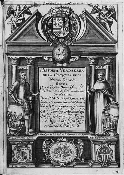 "The title page of Bernal Diaz del Castillo's The True History of the Conquest of New Spain, which tells his tales of exploration in the ""New Spain"" of the New World, published in 1632. (John Carter Brown Library / Public domain)"