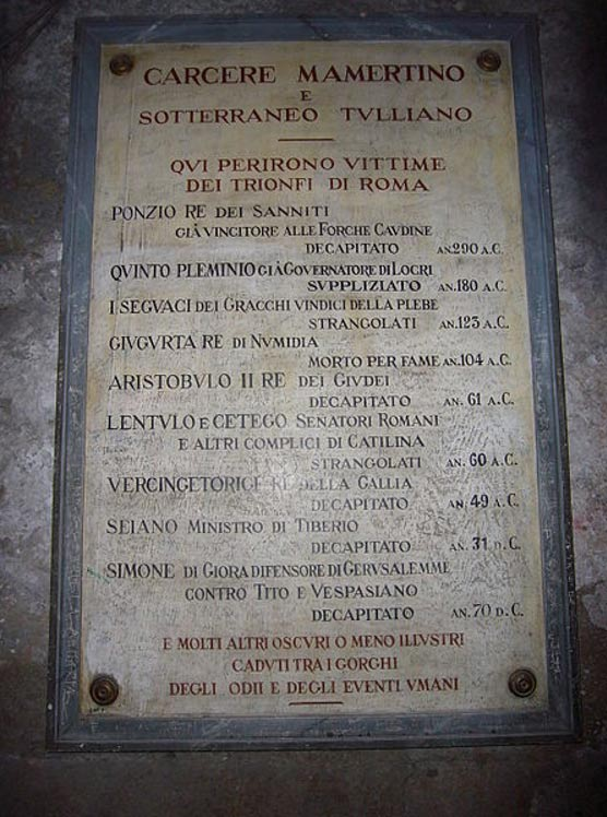 Plaque naming Famous Prisoners and their Executions, Mamertine prison, Rome, Italy