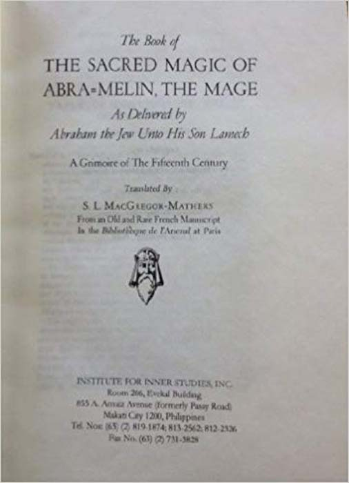 Title Page of The Sacred Magic of Abra-Melin the Mage – published in 1932 by De Laurnece, Chicago (Amazon)