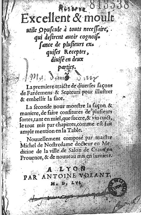 An edition of the Treatise on Make-up and Jam that was issued in Lyon (1555)