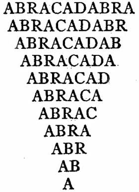 'Abracadabra' written in its triangular / pyramidal form.