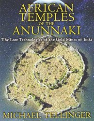 African Temples of the Anunnaki