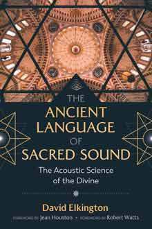 The Ancient Language of Sacred Sound