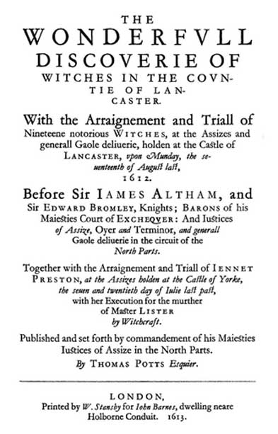 "Title page of the original edition of ""The Wonderfull Discoverie of Witches in the Countie of Lancaster,"" published in 1613."