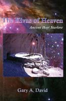 The Kivas of Heaven: Ancient Hopi Starlore by [David, Gary A.]