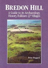 Bredon Hill: A Guide to Its Archaeology, History, Folklore and Villages