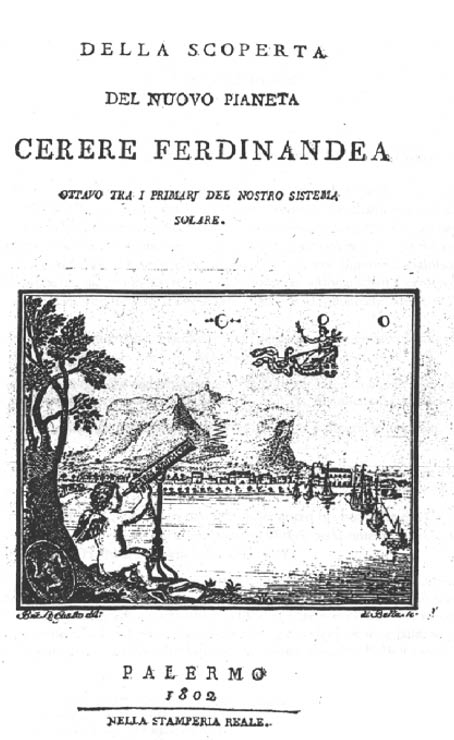 """Della scoperta del nuovo pianeta Cerere Ferdinandea"" outlining the discovery of Ceres, dedicated the new ""planet"""