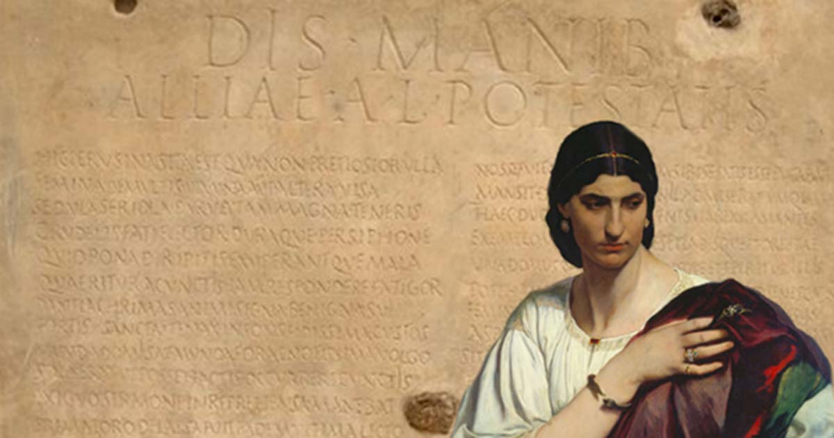'Half-Length Portrait of a Roman Woman' (1862/1866) by Anselm Feuerbach. (Public Domain) Background: Sepulchral inscription of Allia Potestas (1st–4th century AT), found on a marble tablet in Via Pinciana, Rome, Italy in 1912.