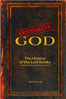 Censoring God: The History of the Lost Books