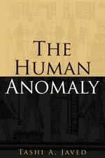 The Human Anomaly