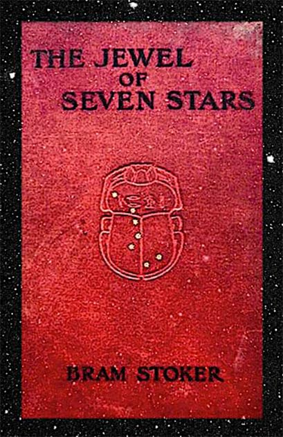 The cover of Bram Stoker's first edition of The Jewel of the Seven Stars published in 1903. Credit: public domain.