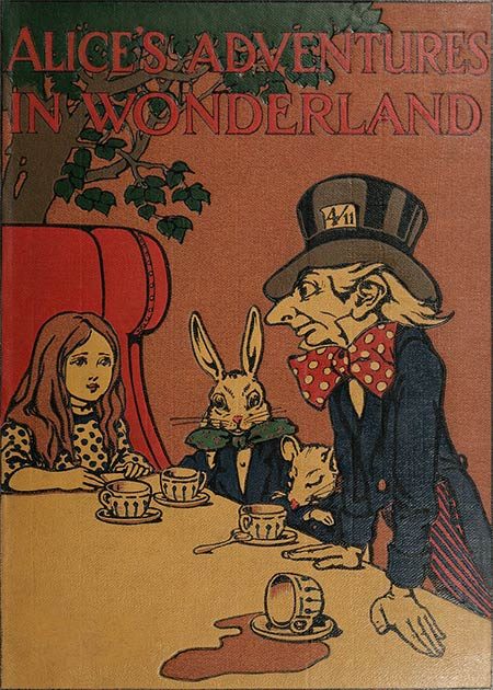 The cover of Alice's Adventures in Wonderland, written by Lewis Carroll, showing Alice, the Hare, the Dormouse and the Mad Hatter. (Charles Robinson / Public domain)