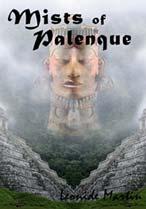 Mist Of Palenque