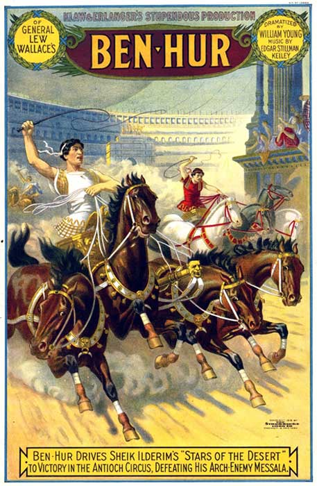 A poster from an 1889 production of Ben Hur on Broadway that used live horses on treadmills. The heavy, four-horse chariot of the type used on Broadway and in Hollywood productions of the play wouldn't stand a chance in a race against a real Roman chariot.