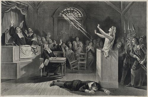 The Salem Witch trials were gripped by hysteria