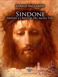"""DISPONIBILE L'EBOOK DI """"SINDONE, FIRENZE E I MISTERI DEL SACRO TELO"""""""