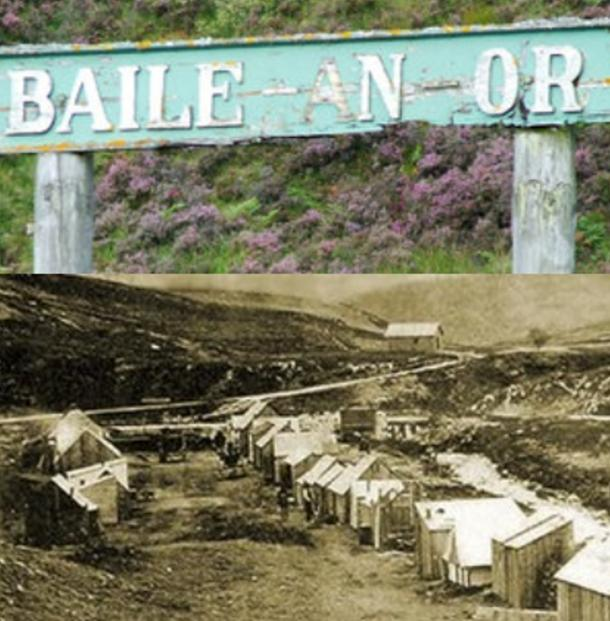 Baile an Or: Gaelic for Town of Gold.