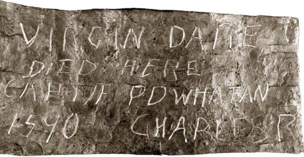"""Dare Stone reading: """"Virgin Dare Died Here, Captif Powhatan, 1590, Charles R"""" (Unknown author / Public domain)"""
