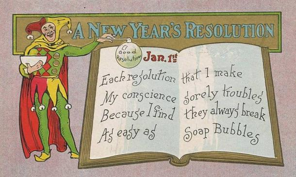 New Year's Day postcard mailed in 1909. (Public Domain) Modern New Year's resolutions are generally seen as difficult to keep.