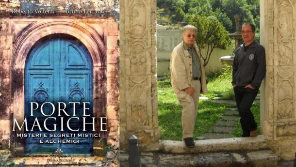 The author of the book Porte Magiche, Dr Roberto Volterri with Professor Luca Vanozzi, a scholar of the door at the Mystical Door of Rivodutri (Rieti), about 100 km from Rome. (Image: Courtesy Dr Roberto Volterri)