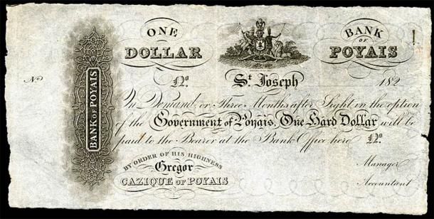As part of his elaborate ruse, Gregor MacGregor printed Bank of Poyais dollar notes in Scotland, which he bartered for real British money with gullible would-be settlers. (Public domain)