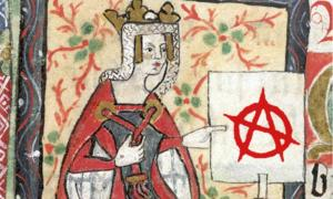 "Portrait of Empress Mathilda, from ""History of England"" by St. Albans monks (15th century); the beginning of The Anarchy. (Overlay, modern Anarchy sign)                Source: Public Domain (Overlay; Public domain)"