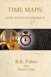 Gods, Kings and Prophets (Time Maps Book 5)