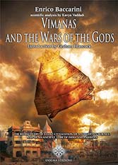 Vimanas and the wars of the gods: The Rediscovery of a Lost Civilization, of a Forgotten Science and of an Ancient Lore of India and Pakistan